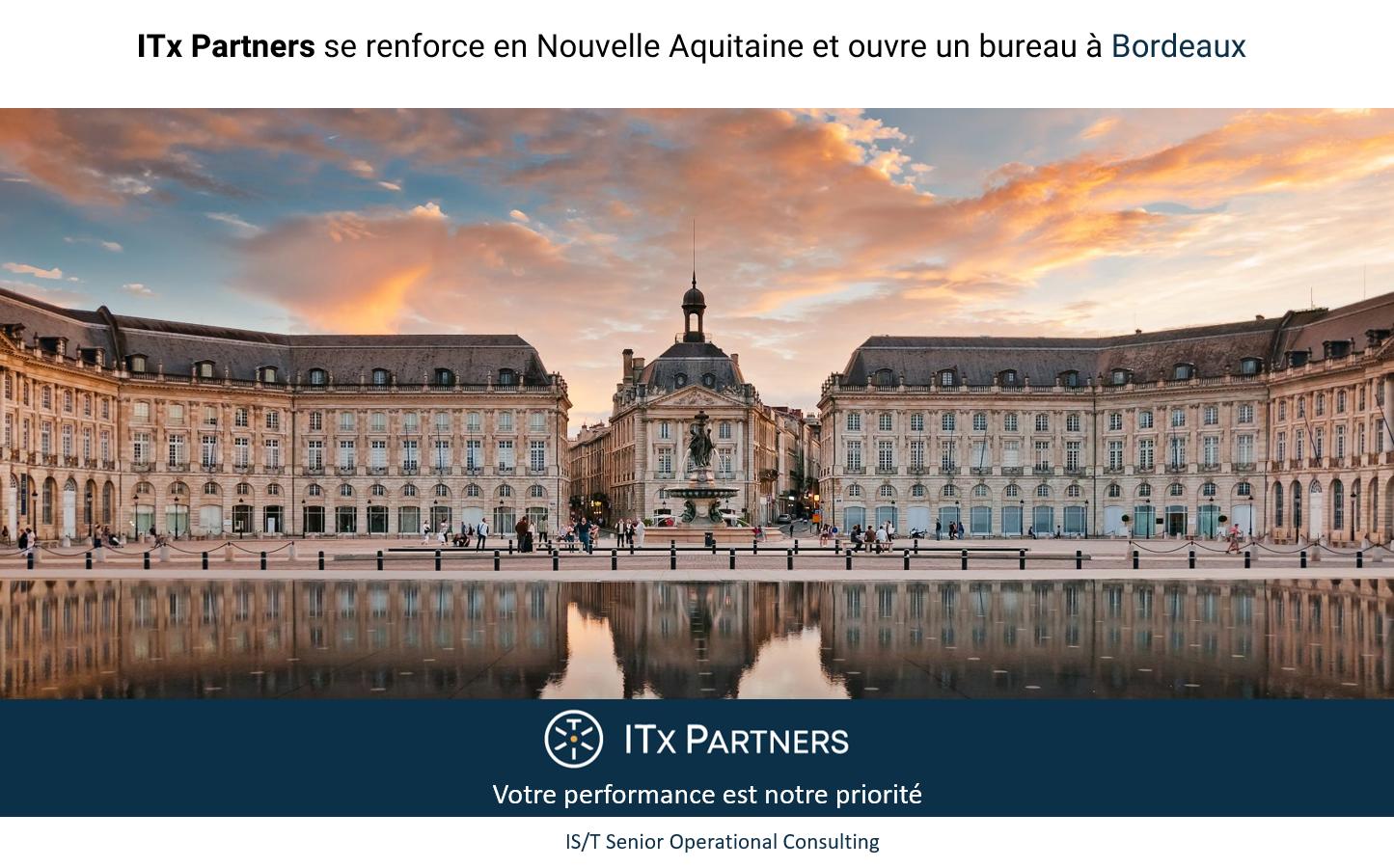 ITx Partners se renforce en Nouvelle-Aquitaine